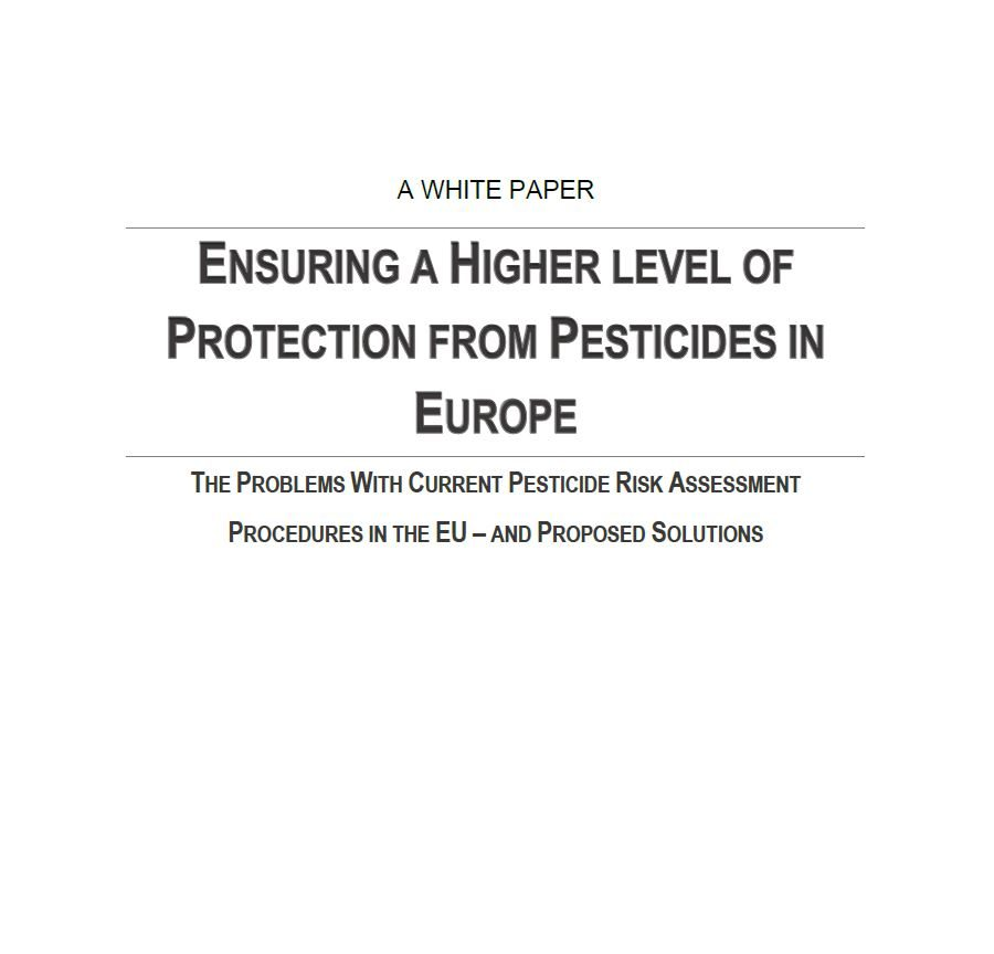 A white paper: Ensuring a higher level of protection from pesticides in Europe