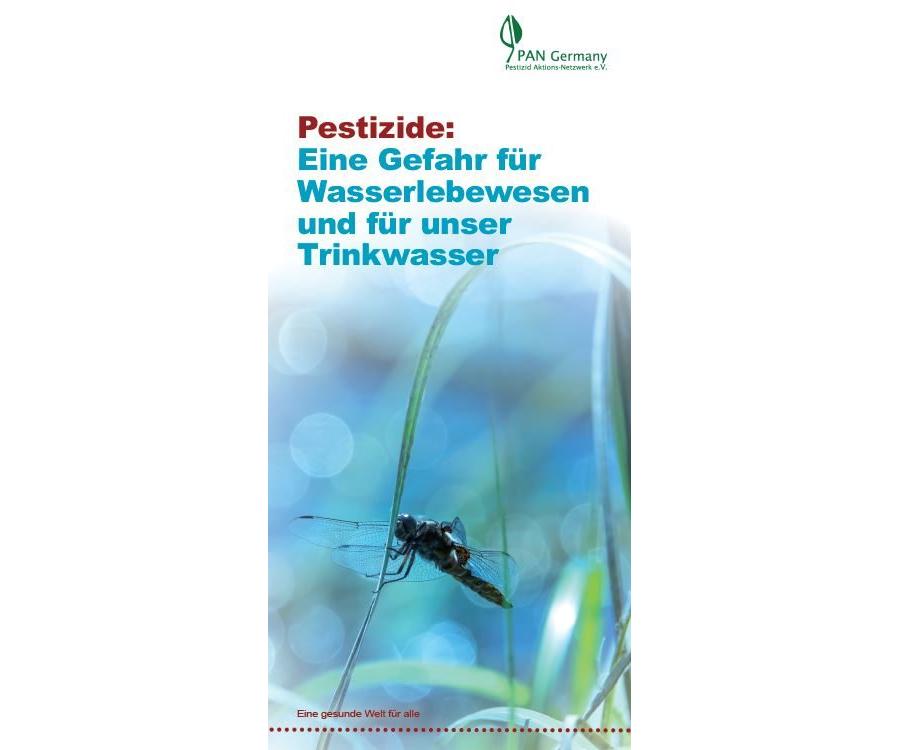 Faltblatt: Pestizide - Eine Gefahr für Wasserlebewesen und für unser Trinkwasser