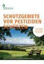 Schutzgebiete vor Pestiziden schützen