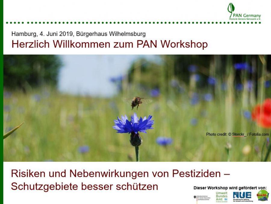 """Dokumentation - PAN Germany Workshop """"Risiken und Nebenwirkungen von Pestiziden - Schutzgebiete besser schützen!"""""""