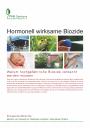Hormonell wirksame Biozide - Warum hochgefährliche Biozide verbannt werden müssen