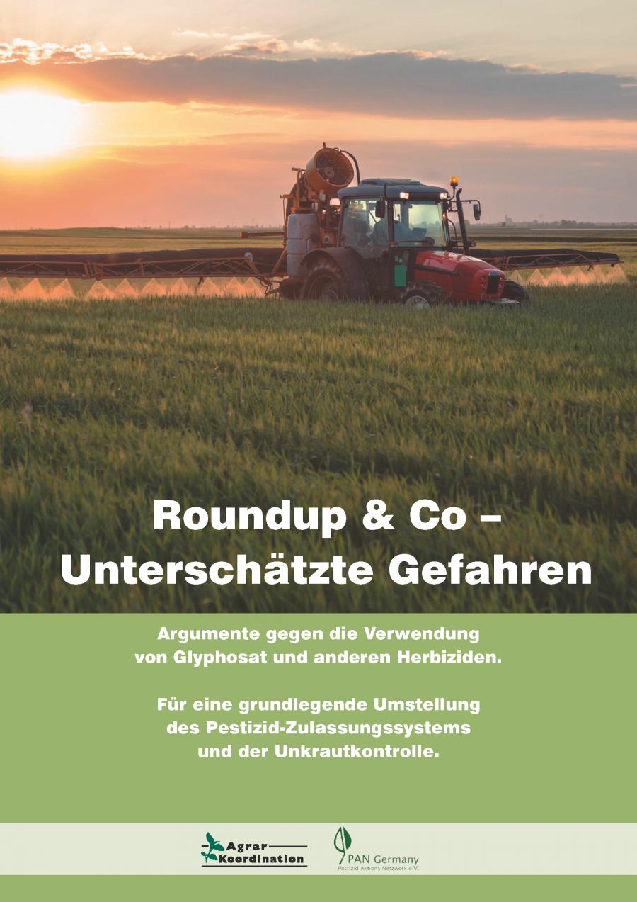 Roundup & Co – Unterschätzte Gefahren