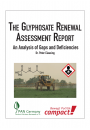 The Glyphosate Renewal Assessment Report - An Analysis of Gaps and Deficiencies