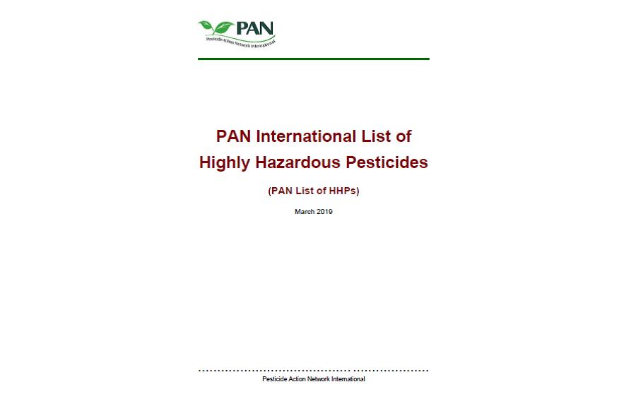 PAN International List of Highly Hazardous Pesticides