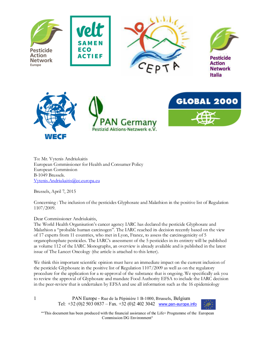 The inclusion of the pesticides Glyphosate and Malathion in the positive list of Regulation 1107/2009