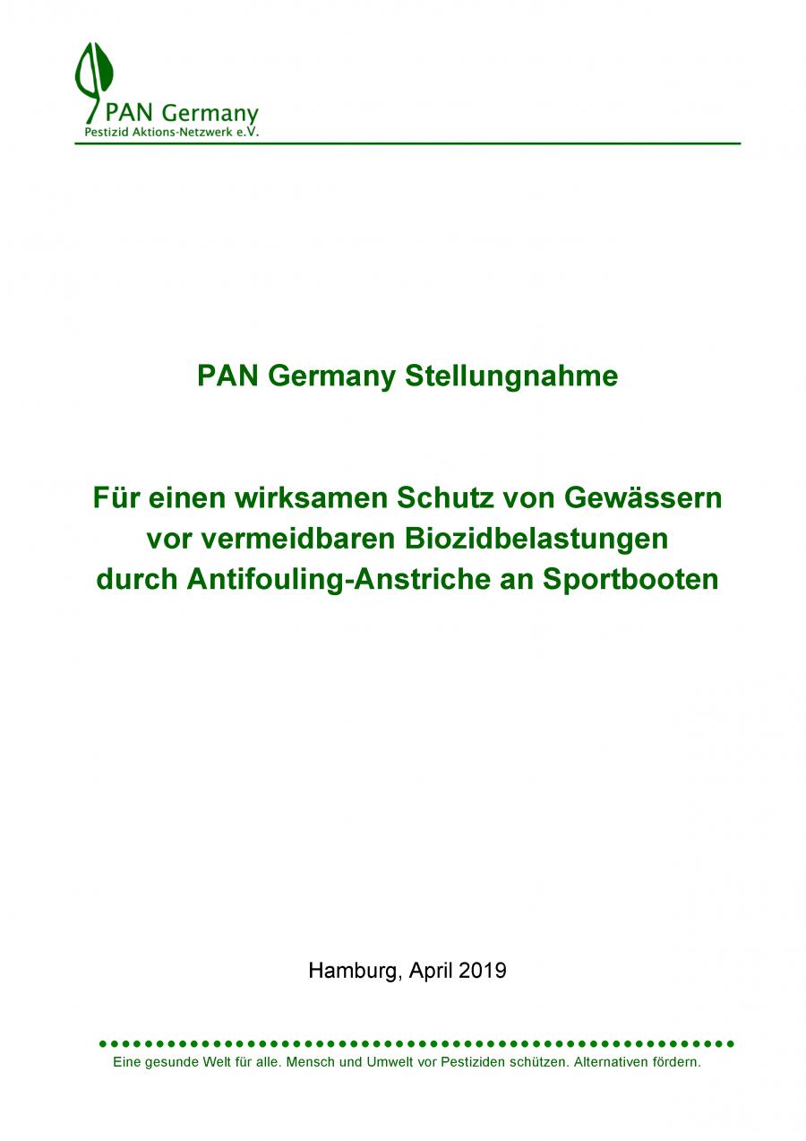PAN Germany Stellungnahme - Für einen wirksamen Schutz von Gewässern vor vermeidbaren Biozidbelastungen durch Antifouling-Anstriche an Sportbooten