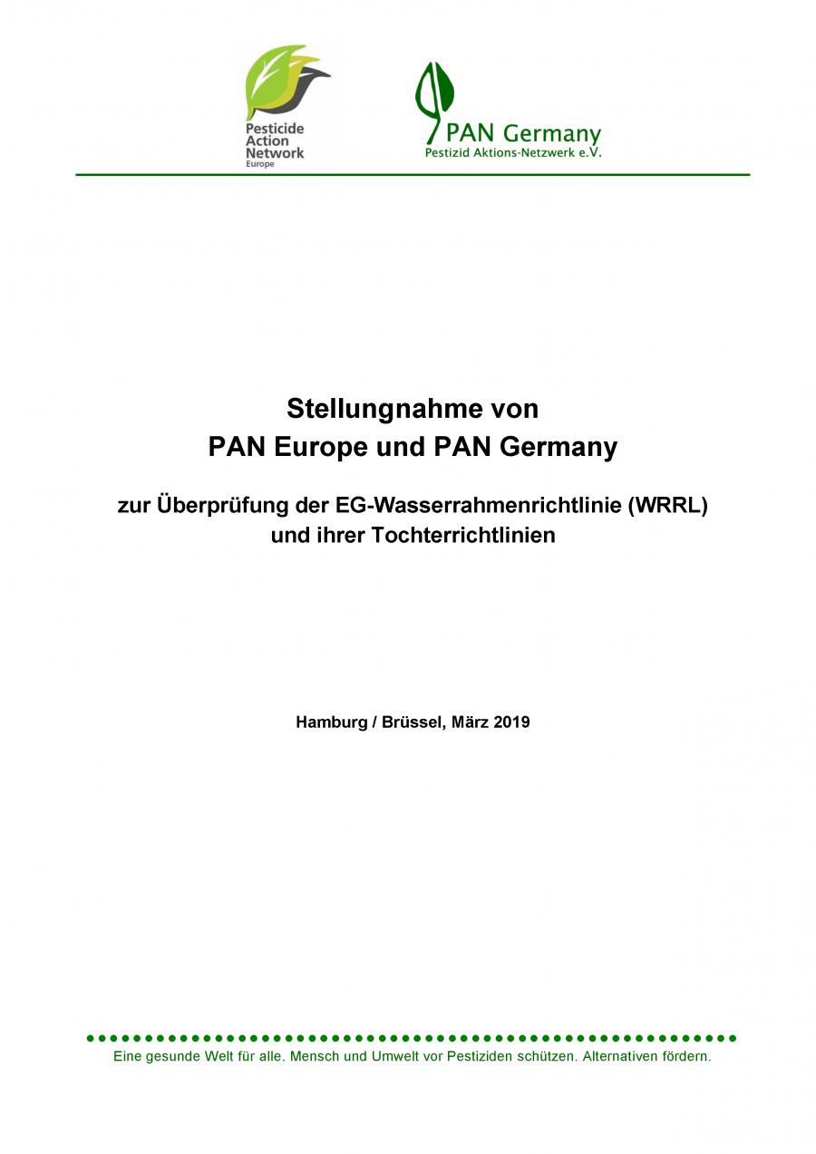 Stellungnahme von PAN Europe und PAN Germany zur Überprüfung der EG-Wasserrahmenrichtlinie (WRRL) und ihrer Tochterrichtlinien