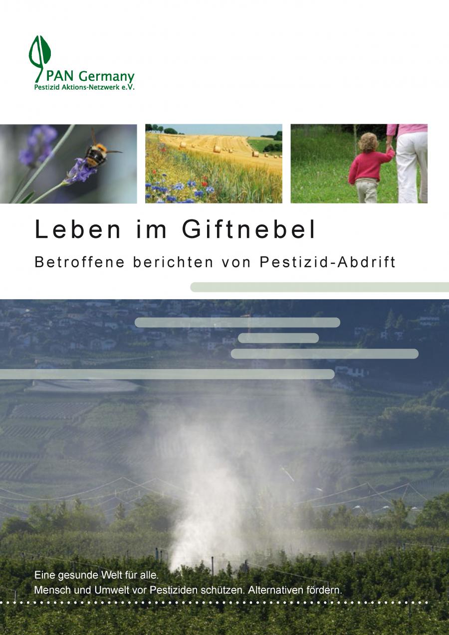 Leben im Giftnebel - Betroffene berichten von Pestizid-Abdrift