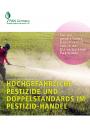 Kurzinformation zu HHPs und Doppelstandards im Pestizidhandel
