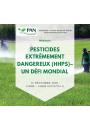 """PAN International Webinaire """"Pesticides extrêmement dangereux (HHPs) - un défi mondial"""""""
