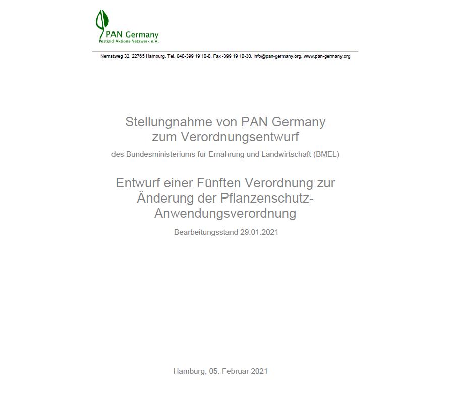 PAN Germany Stellungnahme zum Änderungsentwurf der Pflanzenschutz-Anwendungsverordnung vom 05.02.2021