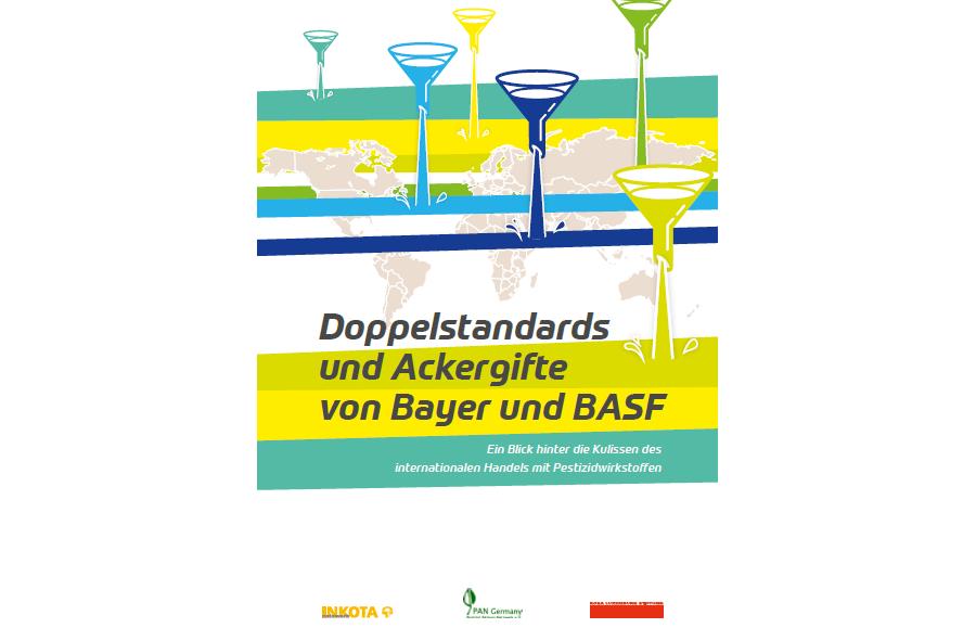 Studie: Doppelstandards und Ackergifte von Bayer und BASF