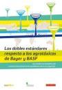 """Estudio: """"Los dobles estándares respecto a los agrotóxicos de Bayer y BASF"""""""