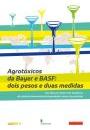 """Estudo: """"Agrotóxicos da Bayer e BASF: dois pesos e duas medidas"""""""