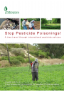 Stop Pesticide Poisonings! A time travel through international pesticide policies