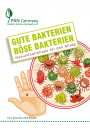 Gute Bakterien - Böse Bakterien: Gesundheitstipps für den Alltag