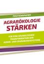 Gemeinsames Positionspapier: Agrarökologie stärken